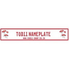 Todii Custom name plate - ToadStools